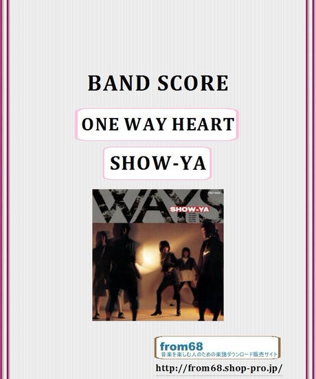 SHOW-YA(ショーヤ)  /  ONE WAY HEART  バンド・スコア (TAB譜)  楽譜