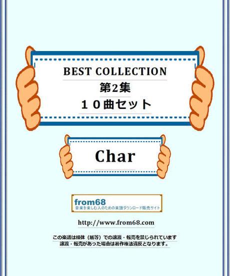 【10曲セット】 Char (ピンク・クラウド,サイケデリックス) BEST COLLECTION  第2集  楽譜