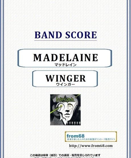 WINGER (ウインガー) / MADALAINE(マッドレイン) バンド・スコア(TAB譜) 楽譜 from68