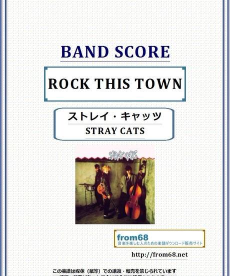 ストレイ・キャッツ(STRAY CATS) / ROCK THIS TOWN (ロック・タウンは恋の街) バンド・スコア(TAB譜) 楽譜