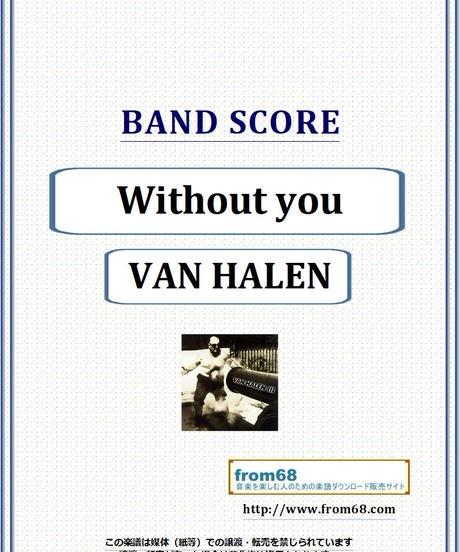 ヴァン・ヘイレン(VAN HALEN) / Without you バンド・スコア(TAB譜) 楽譜 from68