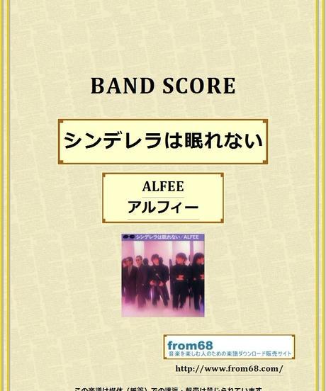 ALFEE (アルフィー)  /  シンデレラは眠れない  バンド・スコア(TAB譜) 楽譜 from68