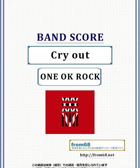 ONE OK ROCK (ワンオクロック) / Cry out  バンド・スコア(TAB譜) 楽譜