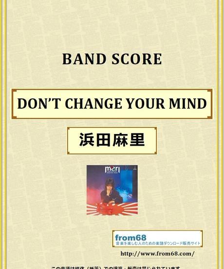 浜田麻里 /DON'T CHANGE YOUR MIND バンド・スコア (TAB譜) 楽譜 from68