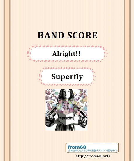 Superfly (スーパーフライ)    /  Alright!!    バンド・スコア (TAB譜)  楽譜