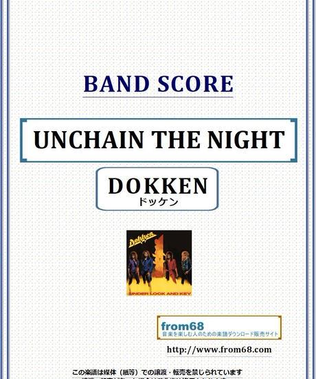 ドッケン(DOKKEN) / UNCHAIN THE NIGHT バンド・スコア(TAB譜) 楽譜 from68