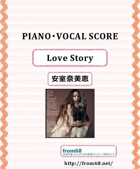 安室奈美恵  /  Love Story  ヴォーカル / ピアノ譜 楽譜