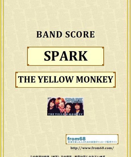 ザ・イエロー・モンキー(THE YELLOW MONKEY) / SPARK バンド・スコア(TAB譜) 楽譜 from68