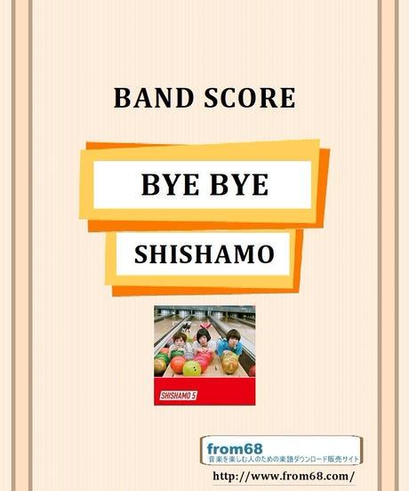 SHISHAMO(シシャモ) / BYE BYE バンド・スコア(TAB譜) 楽譜 from68