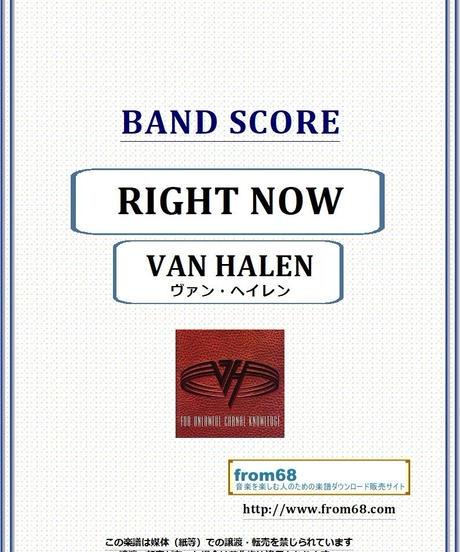 ヴァン・ヘイレン(VAN HALEN) / RIGHT NOW (ライト・ナウ) バンド・スコア(TAB譜) 楽譜 from68