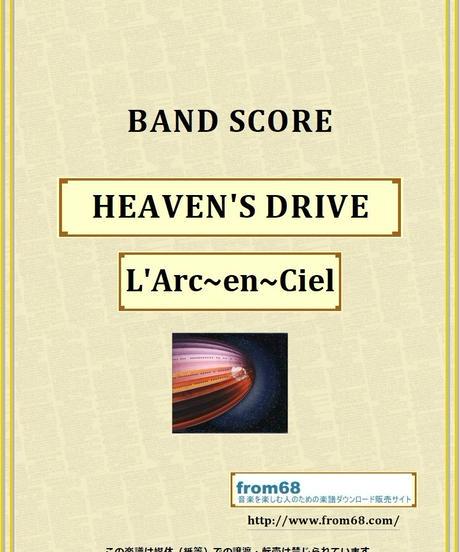 L'Arc~en~Ciel  (ラルク アン シエル) / HEAVEN'S DRIVE  バンド・スコア (TAB譜) 楽譜
