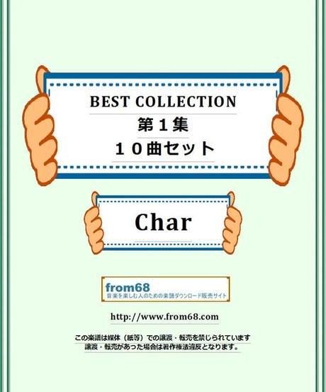 【10曲セット】 Char (ピンク・クラウド,サイケデリックス) BEST COLLECTION   第1集   楽譜