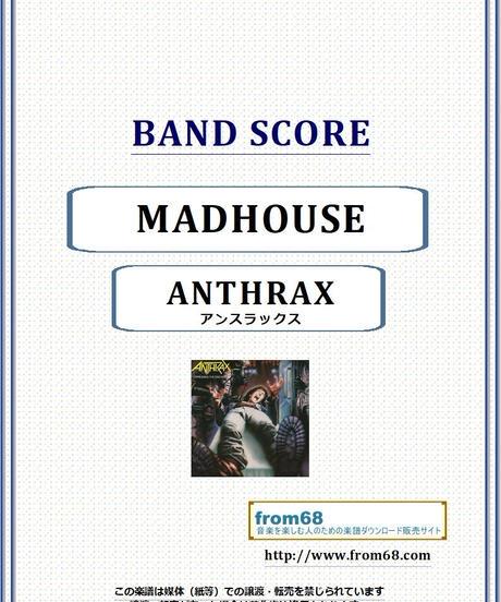 アンスラックス(ANTHRAX)/ MADHOUSE(マッドハウス) バンド・スコア(TAB譜)  楽譜 from68