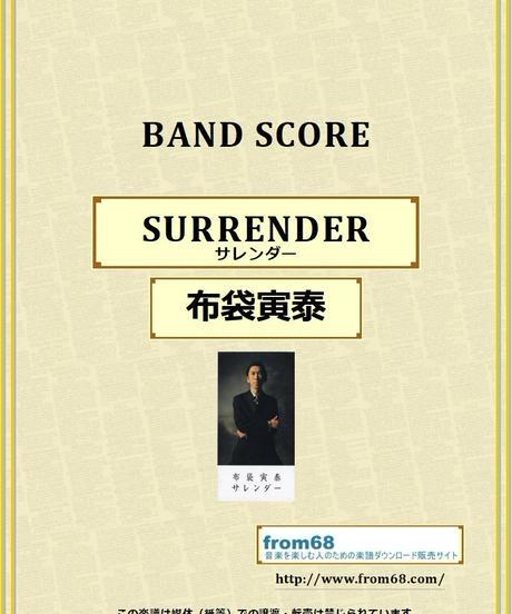 布袋寅泰 / SURRENDER(サレンダー) バンド・スコア (TAB譜) 楽譜