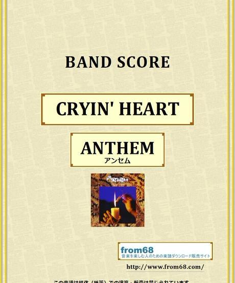 ANTHEM (アンセム) / CRYIN' HEART バンド・スコア(TAB譜)  楽譜 from68