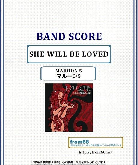 マルーン5(MAROON 5)  / SHE WILL BE LOVED  バンド・スコア(TAB譜) 楽譜