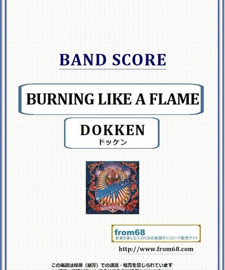 ドッケン(DOKKEN) / BURNING LIKE A FLAME バンド・スコア(TAB譜) 楽譜 from68