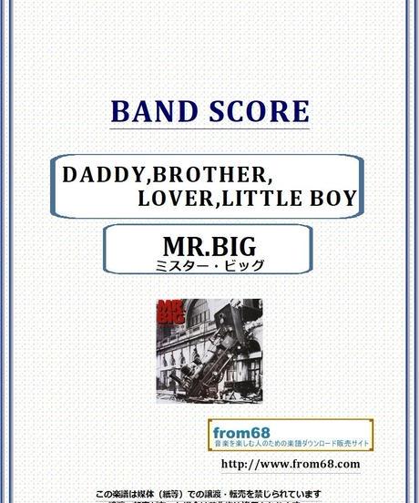 Mr.Big (ミスター・ビッグ) / DADDY,BROTHER,LOVER,LITTLE BOY バンド・スコア(TAB譜) 楽譜