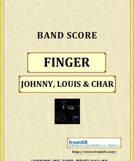 ジョニー・ルイス&チャー(JOHNNY, LOUIS & CHAR) / FINGER  バンド・スコア(TAB譜)   楽譜