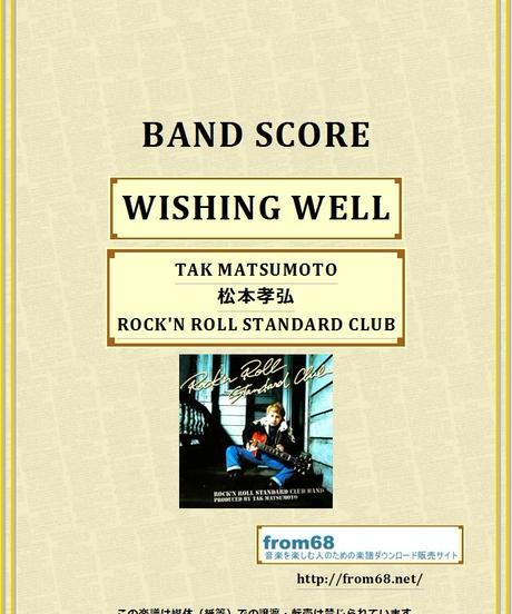 ROCK'N ROLL STANDARD CLUB by TAK MATSUMOTO (松本孝弘)  / WISHING WELL  バンド・スコア(TAB譜)  楽譜