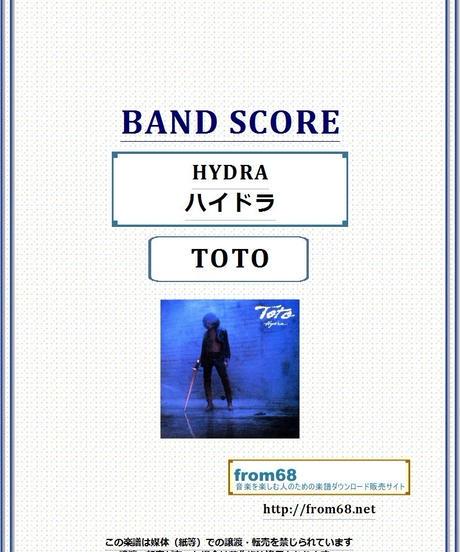 TOTO  / HYDRA ( ハイドラ ) バンド・スコア(TAB譜)  楽譜