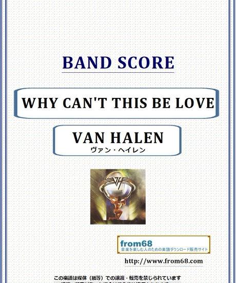 ヴァン・ヘイレン(VAN HALEN) / WHY CAN'T THIS BE LOVE バンド・スコア(TAB譜) 楽譜 from68