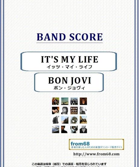 ボン・ジョヴィ (BON JOVI) / イッツ・マイ・ライフ (It's My Life) バンド・スコア(TAB譜) 楽譜