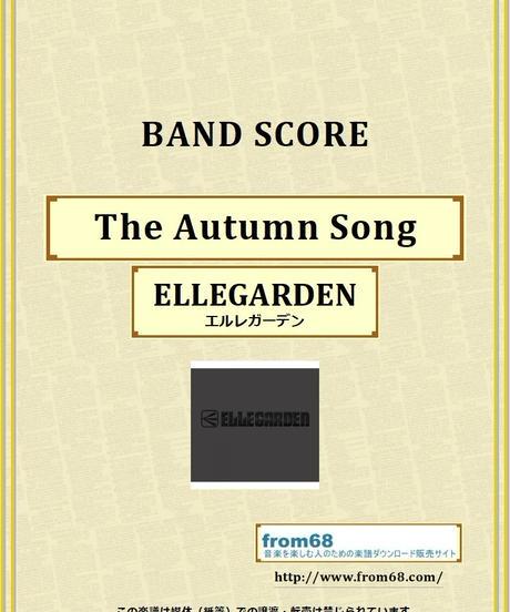 ELLEGARDEN (エルレガーデン) / The Autumn Song バンド・スコア(TAB譜) 楽譜