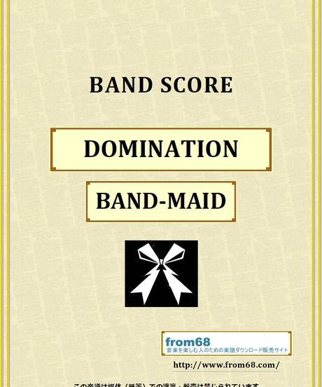 BAND-MAID(バンドメイド) / DOMINATION バンド・スコア(TAB譜)  楽譜 from68