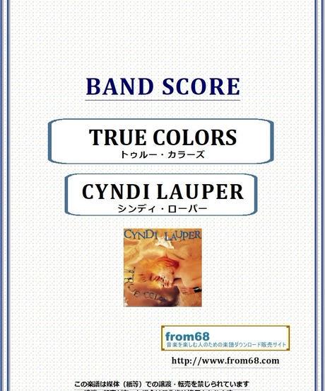 シンディ・ローパー(CYNDI LAUPER)  / トゥルー・カラーズ(TRUE COLORS)  バンド・スコア(TAB譜)  楽譜