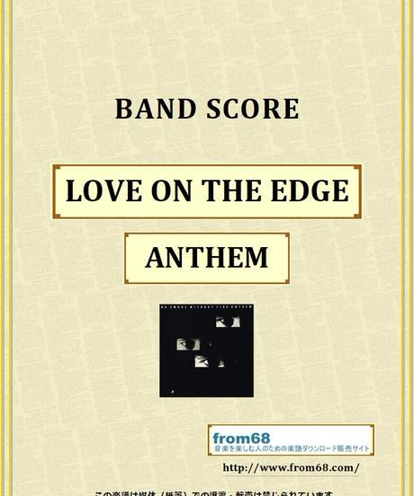 ANTHEM (アンセム) / LOVE ON THE EDGE バンド・スコア(TAB譜)  楽譜 from68
