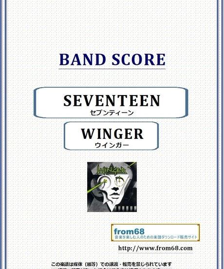 ウインガー(WINGER) / セブンティーン(SEVENTEEN) バンド・スコア(TAB譜) 楽譜