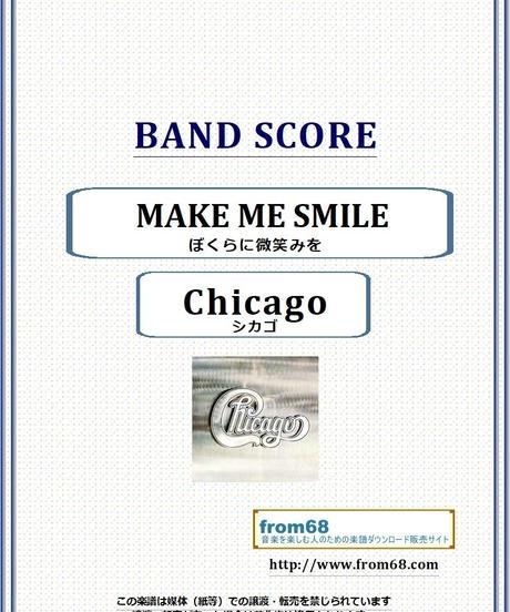 シカゴ (Chicago) / MAKE ME SMILE (ぼくらに微笑みを) バンド・スコア(TAB譜) 楽譜