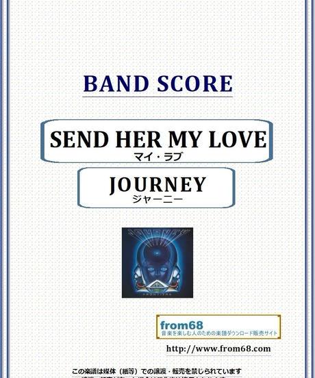 ジャーニー(JOURNEY) / SEND HER MY LOVE バンド・スコア(TAB譜) 楽譜