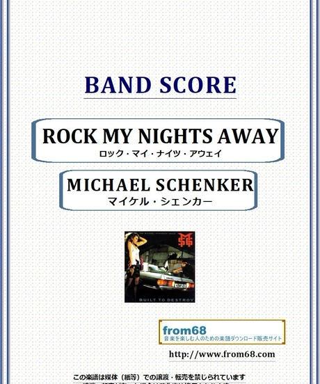 マイケル・シェンカー(MICHAEL SCHENKER)  / ROCK MY NIGHTS AWAY バンド・スコア(TAB譜) 楽譜