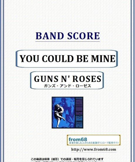 ガンズ・アンド・ローゼス(GUNS N' ROSES) / YOU COULD BE MINE バンド・スコア(TAB譜)) 楽譜 from68