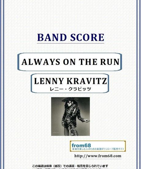 レニー・クラビッツ(LENNY KRAVITZ)  / Always on the Run バンド・スコア(TAB譜) 楽譜