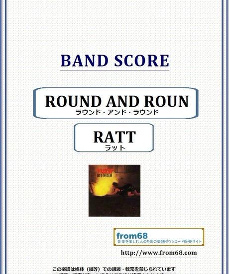 ラット(RATT) / ラウンド・アンド・ラウンド(ROUND AND ROUND) バンド・スコア(TAB譜) 楽譜 from68