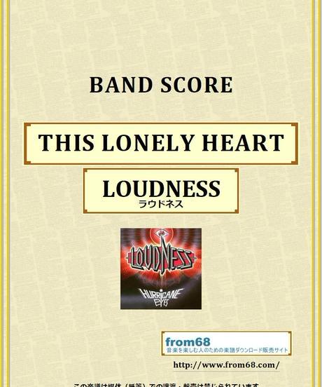 ラウドネス(LOUDNESS) / THIS LONELY HEART バンド・スコア(TAB譜) 楽譜 from68