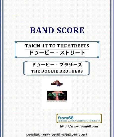 ドゥービー・ブラザーズ(THE DOOBIE BROTHERS)/ TAKIN' IT TO THE STREETS(ドゥービー・ストリート)バンド・スコア(TAB譜) 楽譜