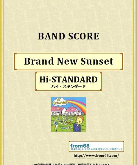 Hi-STANDARD (ハイ・スタンダード) / Brand New Sunset バンド・スコア (TAB譜) 楽譜