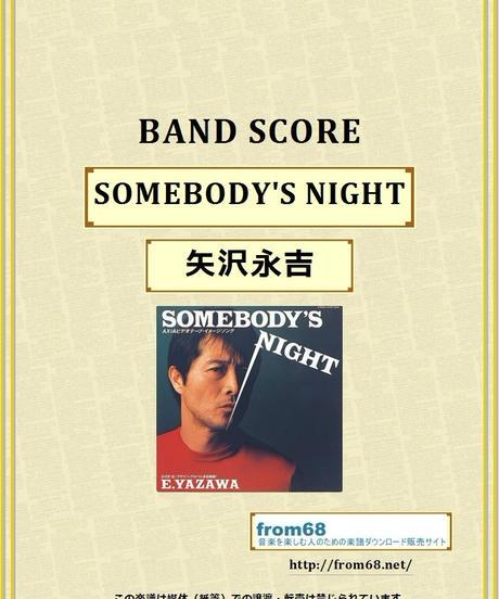矢沢永吉 / SOMEBODY'S NIGHT バンド・スコア (TAB譜)  楽譜