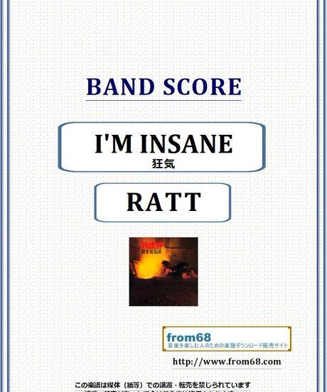 ラット(RATT) / 狂気 (I'M INSANE) バンド・スコア(TAB譜) 楽譜 from68