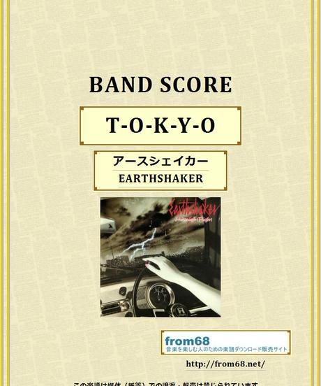 アースシェイカー (EARTHSHAKER) / T-O-K-Y-O バンド・スコア (TAB譜) 楽譜