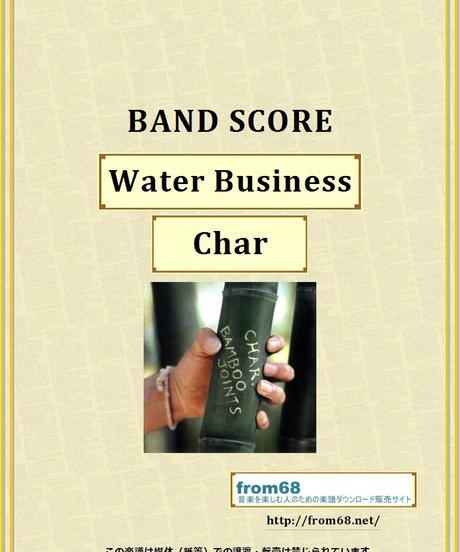 Char (チャー) / Water Business  バンド・スコア(TAB譜)  楽譜