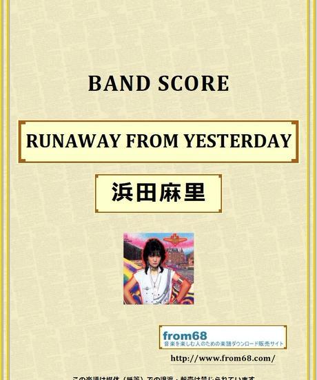 浜田麻里 / RUNAWAY FROM YESTERDAY バンド・スコア (TAB譜) 楽譜 from68