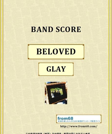 GLAY / BELOVED バンド・スコア(TAB譜) 楽譜 from68
