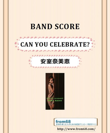 安室奈美恵 / CAN YOU CELEBRATE? バンド・スコア(TAB譜) 楽譜