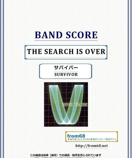 サバイバー(SURVIVOR) / THE SEARCH IS OVER (サーチ・イズ・オーヴァー) バンド・スコア(TAB譜) 楽譜