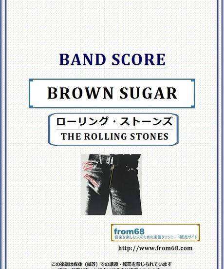 ローリング・ストーンズ (THE ROLLING STONES)  / BROWN SUGAR (ブラウン・シュガー) バンド・スコア(TAB譜) 楽譜